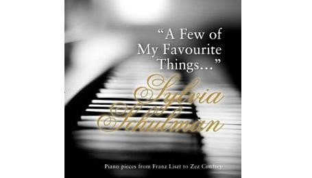 A Few of my Favourite Things by Sylvia Schulman
